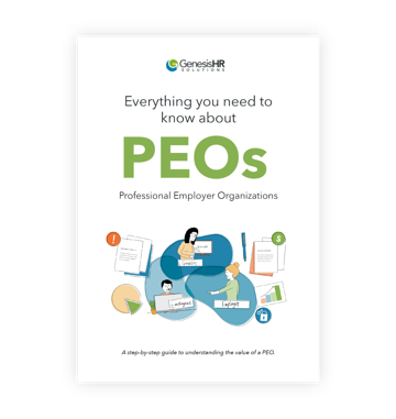 Download Now: Everything You Need To Know About PEOs (Professional Employer Organizations)